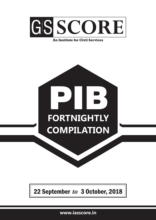 PIB Compilation - 22nd September to 3rd October 2018
